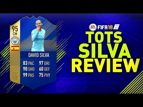 TOTS SILVA (95) REVIEW!! | FIFA 18 TEAM OF THE SEASON DAVID SILVA PLAYER REVIEW