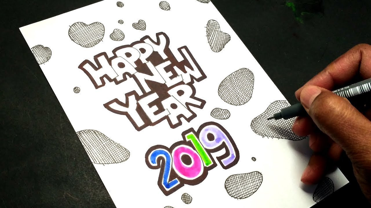 Happy New Year 2019 Card Easy Drawing Youtube