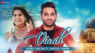 Viaah Honey Anttal Ft Jyotica Tangri Mp3 Song Download