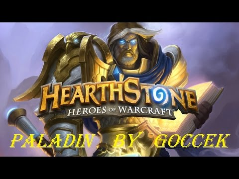 Hearthstone - Paladin - Good Deck And Gameplay - GoCCeK