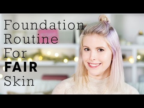 Makeup Tips | Foundation Routine for Fair Skin