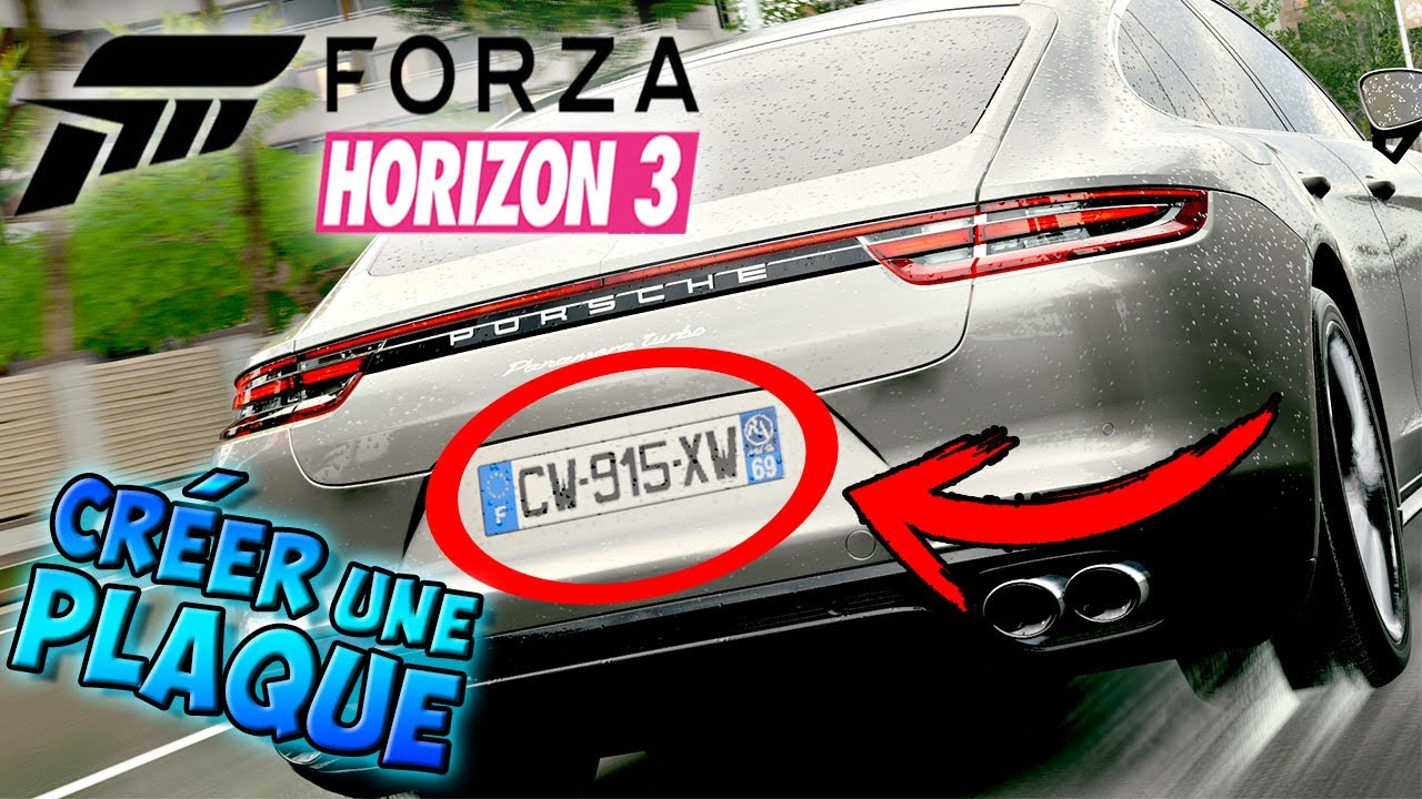 forza horizon 3 tuto fr faire une plaque d 39 immatriculation de a z youtube. Black Bedroom Furniture Sets. Home Design Ideas