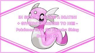 IM SHINY HUNTING A DRATINI + GIVEAWAY SHINIES TO ME!! - Pokémon Let's Go Pikachu Shiny Hunting #4