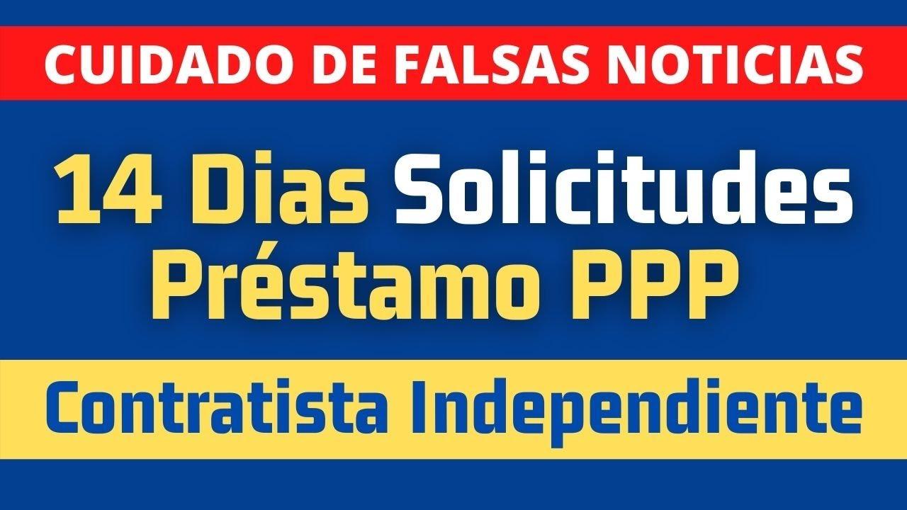 VERDAD Sobre 14 Dias Solicitud de Préstamo PPP Para Contratistas Independientes