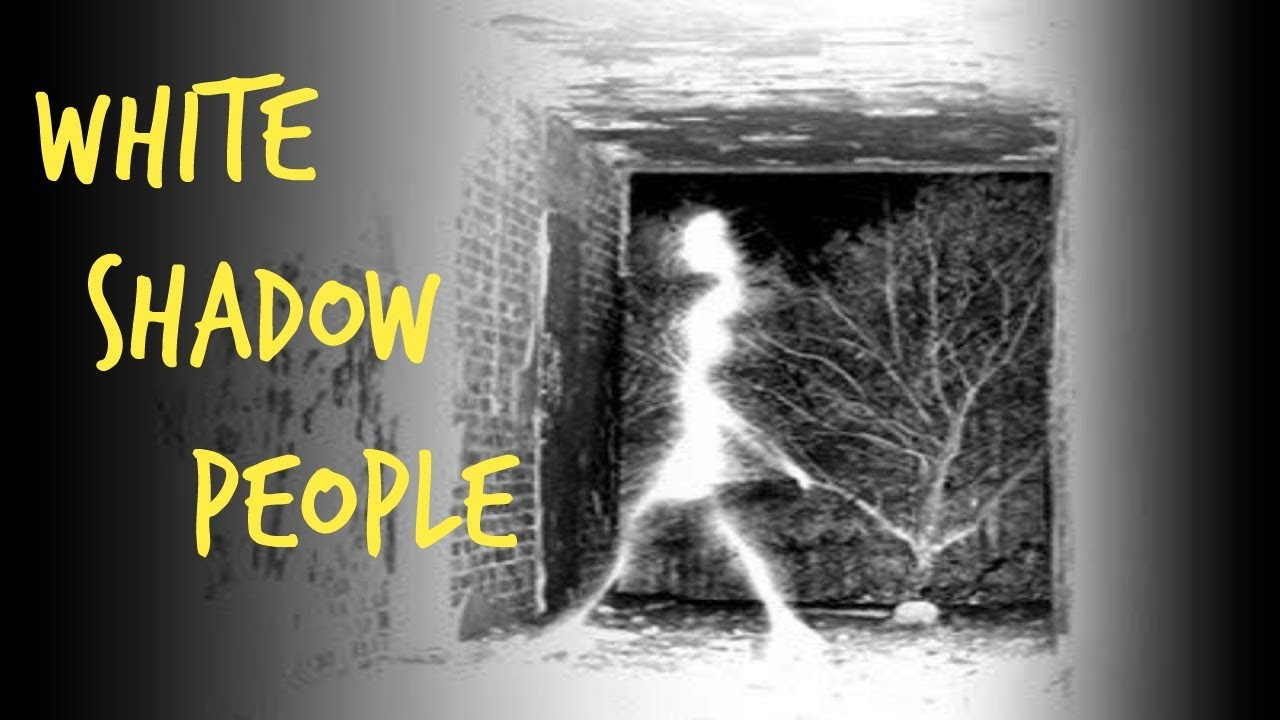 White Shadow People
