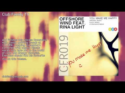 Offshore Wind feat. Rina Light - You Make Me Happy (Stonewave Remix) CFR019