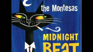 The Montesas- Midnight beat