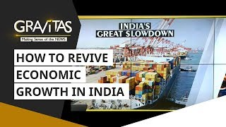 WION Edit: How To Revive Economic Growth In India