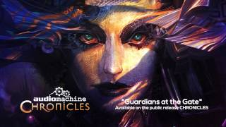 audiomachine - Guardians at the Gate