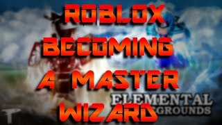 Roblox On The Journey To Become An Elemental Master