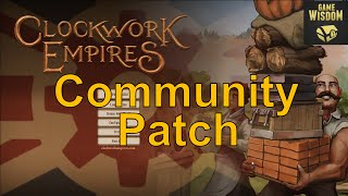 Clockwork Empires Second Life? Unofficial Patch Play [Recorded Stream]