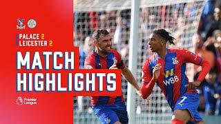 Crystal Palace v Leicester City | Match Highlights