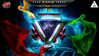 "Lyrikal - Party Tun (Stag Riddim Part. 3) ""2016 Soca"" (Trinidad)"
