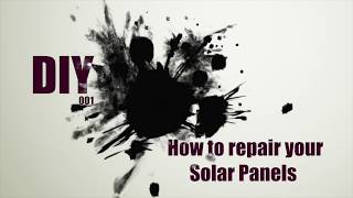 Sailing The Dream | #DIY 001 | How to repair your Solar Panels
