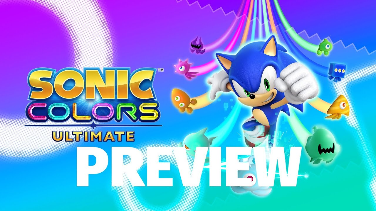 Sonic Colors: Ultimate - Looking Better Than Ever (Video Game Video Review)