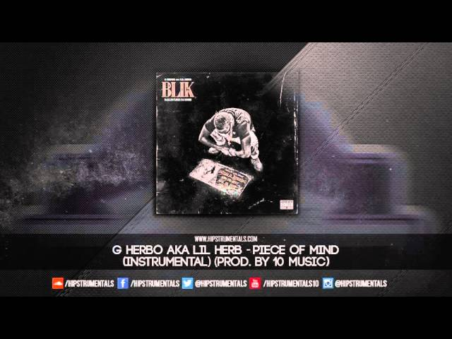 G Herbo Aka Lil Herb Peace Of Mind Instrumental Prod By 10