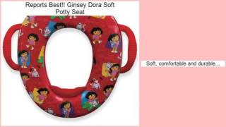 Ginsey Dora Soft Potty Seat Review