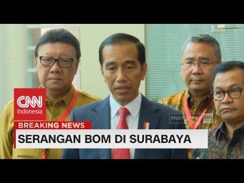 Jokowi: Ini Tindakan Pengecut & Biadab, Kita Akan Basmi - Serangan Bom di Surabaya