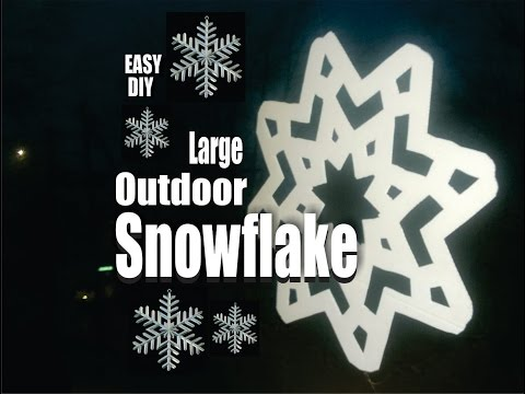 Diy Large Outdoor Snowflake Christmas Decorations