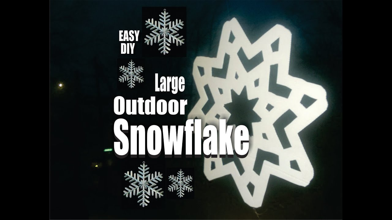Diy Large Outdoor Snowflake Christmas Decorations Youtube