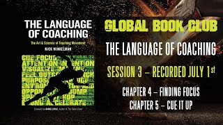 Language of Coaching Book Club - Session 3 - Chapters 4 & 5