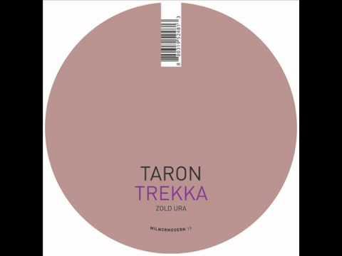 Taron Trekka - Zold Ura