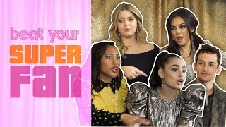 Pretty Little Liars: The Perfectionists and The Original PLL Cast Battle It Out | Beat Your Superfan
