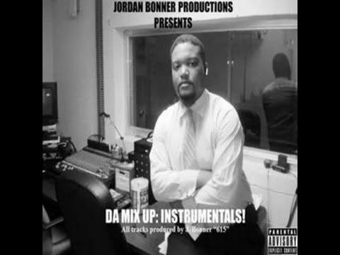"Da Mix Up: Instrumentals! All tracks produced by J. Bonner ""615"""