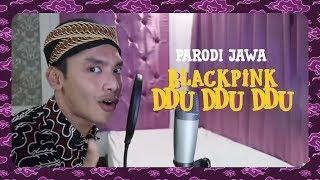 Blackpink - Ddu Ddu Ddu - PARODI Jawa by Mas Paijo