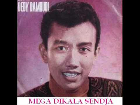 Mega Dikala Sendja - DEDY DAMHUDI...Koleksi P'Dhede Tjiptamas.wmv