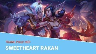 Liên Minh Huyền Thoại: Trang phục mới Sweetheart Rakan (Rakan Tình Nhân)