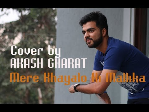 Josh - Mere Khayalon Ki Malika | (Unplugged) Cover Song | Akash Gharat | Old Hindi Song |