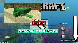 UPDATE MINECRAFT VERSI BARU 1.5.0.4 BANYAK FITUR BARU BETA