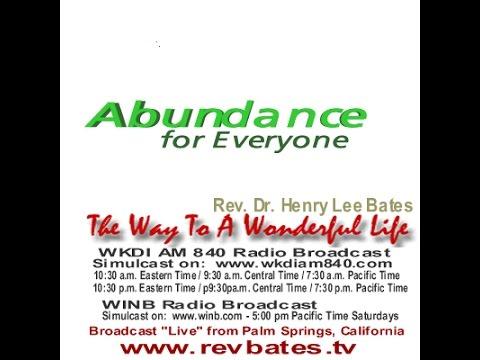 Abundance for Everyone, Rev Bates The Way to a Wonderful Life