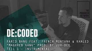 "De:Coded - Farid Bang  x Khaled ""Maghreb Gang"" (prod. Juh-Dee) - 1. Beat 