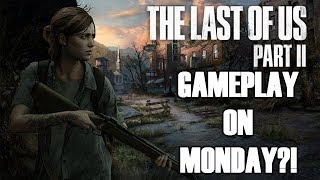 Last of Us Part 2 Gameplay on MONDAY?! (State of Play ANNOUNCED!) thumbnail