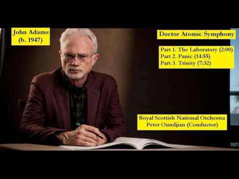 John Adams (b. 1947) - Doctor Atomic Symphony