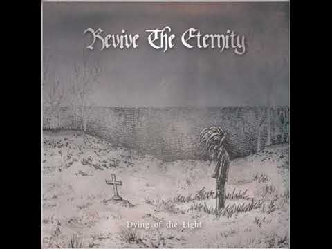Revive the Eternity - Dying of the Light [Taiwan] [HD]
