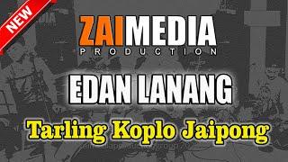TARLING KOPLO JAIPONG EDAN LANANG (COVER) Zaimedia Production Group Feat Nok Oom