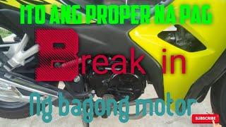 How to break in motorcycle (Tagalog)