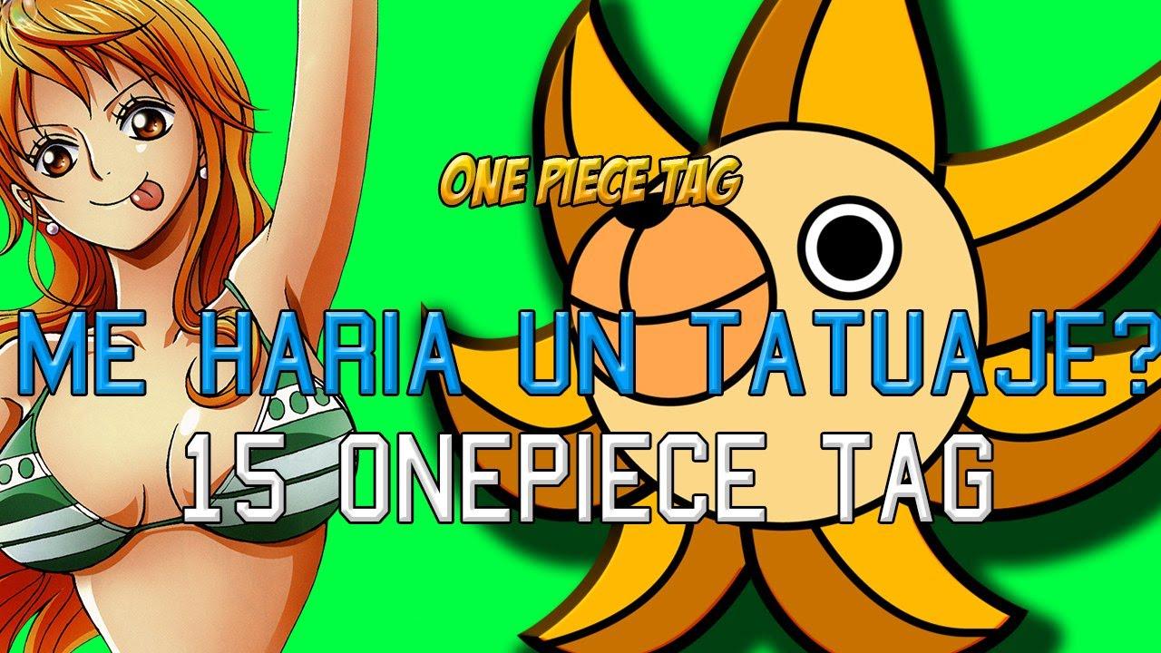 Me Haría Un Tatuaje De One Piece 15 One Piece Tag Youtube