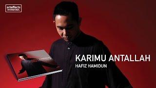 Hafiz Hamidun - Karimu Antallah (Audio)