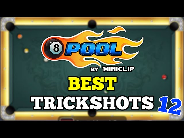 8 Ball Pool: Best Trickshots - Episode #12