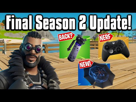 All The New Changes From The FINAL Season 2 Update! - Fortnite Battle Royale