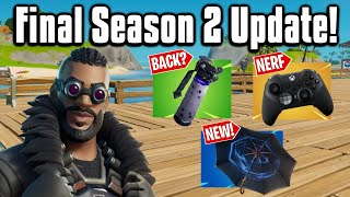 All The New Changes From The Final Season 2 Update!   Fortnite Battle Royale