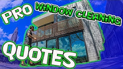 PROFESSIONAL WINDOW CLEANING QUOTES / BIDS