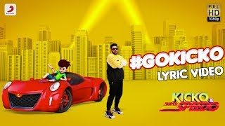 #GOKICKO | Official Lyric | Badshah and Kicko | Kicko & Super Speedo