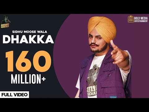 DHAKKA : Sidhu Moose Wala ft Afsana Khan | The Kidd | Punjabi Songs 2020 | Gold Media