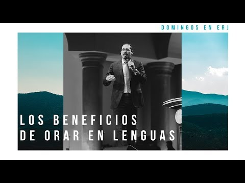 Los Beneficios de Orar en Lenguas - Maestro John Laffitte | Abril 22, 2018