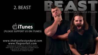 beast by rob bailey amp the hustle standard
